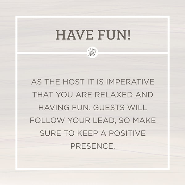 Text graphic about having fun at your party.