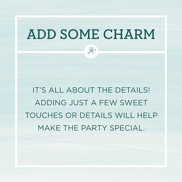 Entertaining Tips graphic about adding charm to the party.