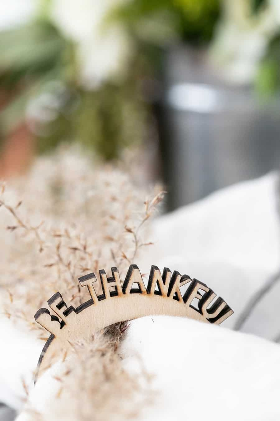 Be Thankful napkin rings for Thanksgiving.