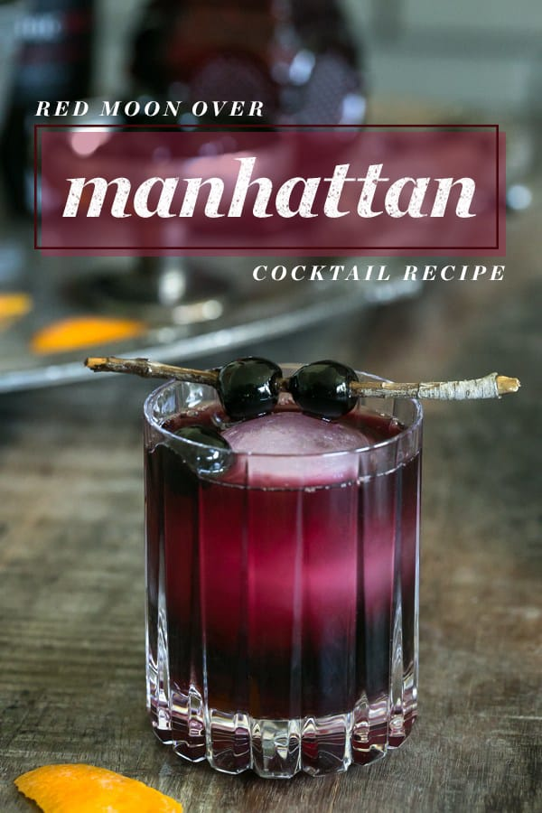Red Moon Over Manhattan Cocktail Recipe Sugar And Charm