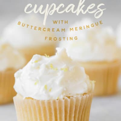 Lemon Cupcakes with Buttercream Meringue Frosting