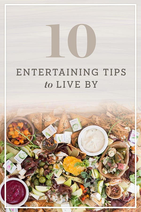 Graphic for 10 Entertaining tips to live by.